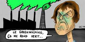 ATTENTION AU « GREENWASHING »